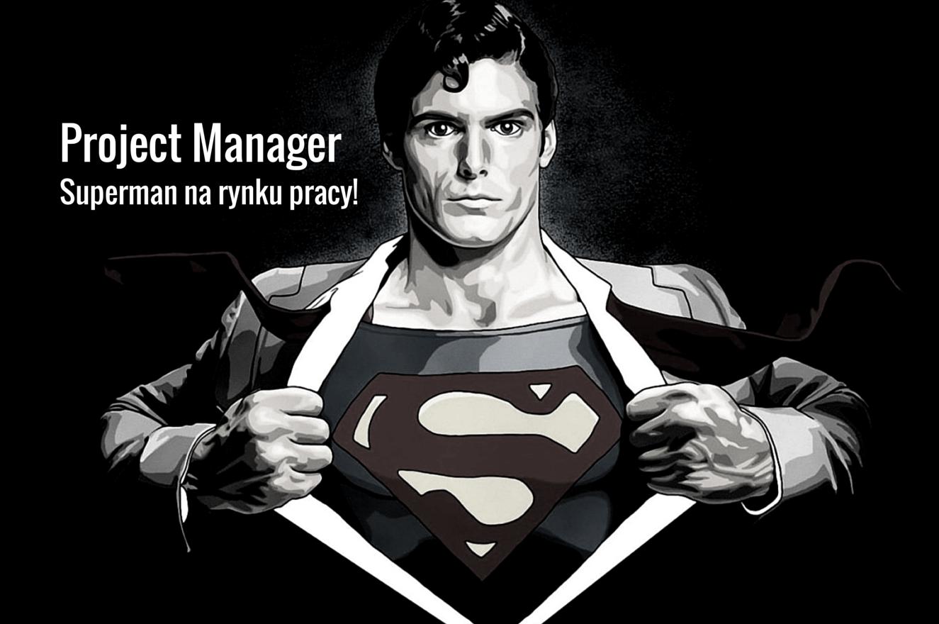 Project manager - Superman na rynku pracy