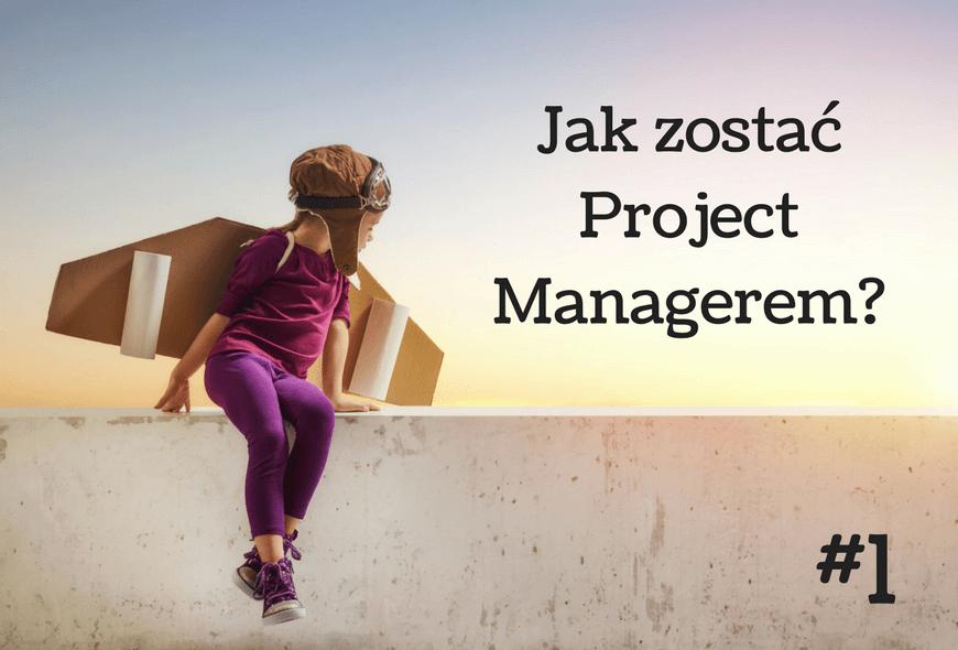 Jak zostać project managerem-1