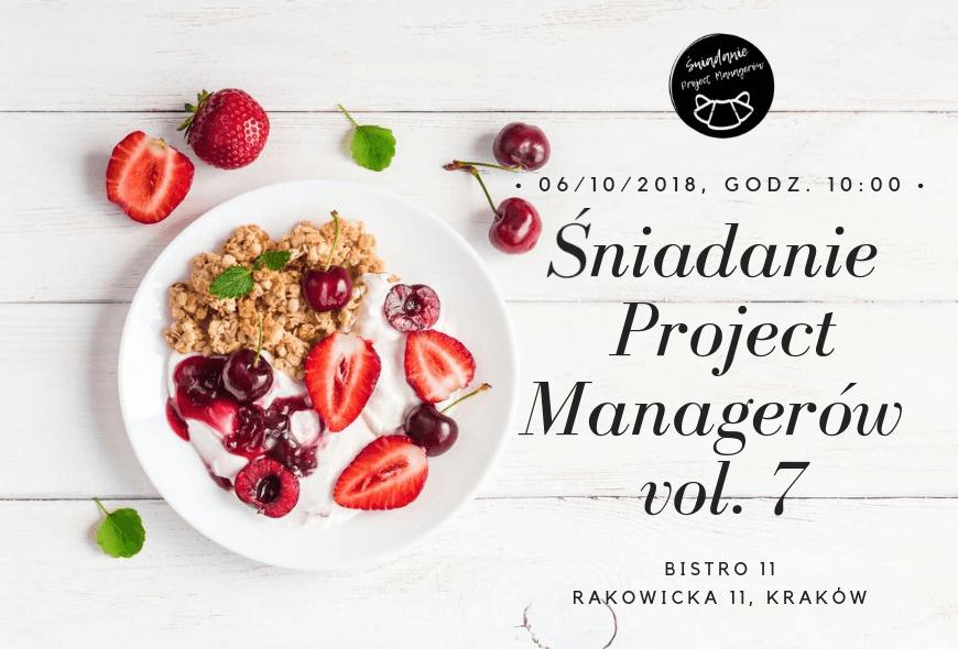 Śniadanie Project Managerów vol. 7