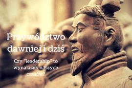 Machiavelli, Sun Tzu i współczesne przywództwo