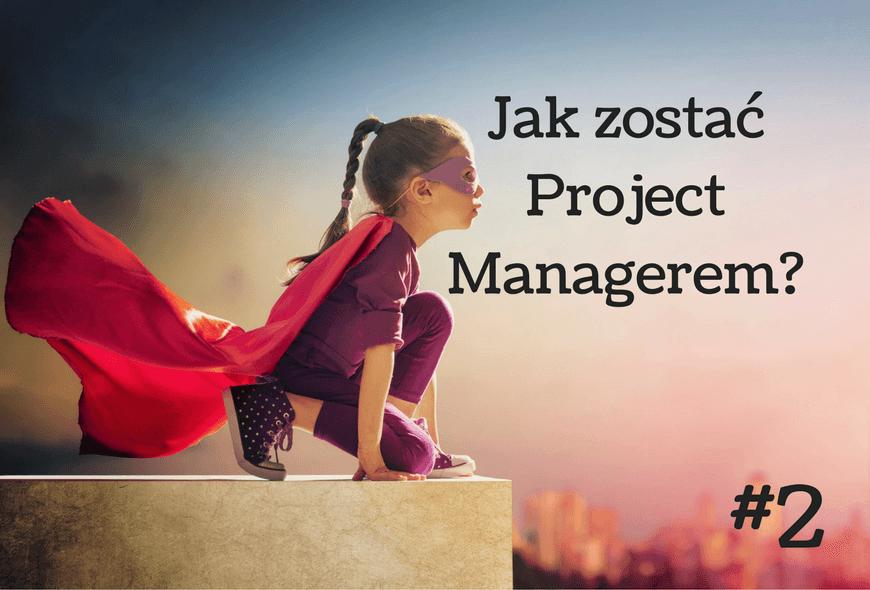 Jak zostać project managerem-2