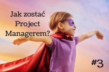 Jak zostać project managerem-3