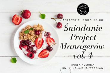 Śniadanie Project Managerów Wrocław vol. 4