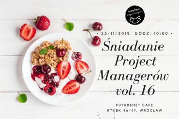 Śniadanie Project Managerów vol. 16