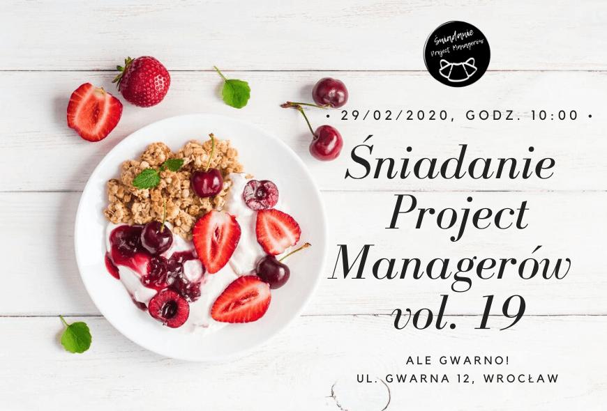 Śniadanie Project Managerów vol. 19