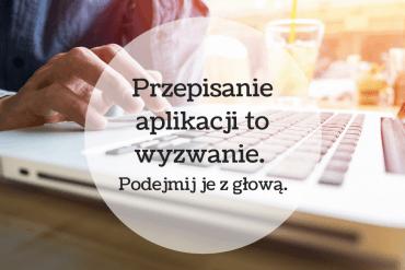 Przepisanie aplikacji