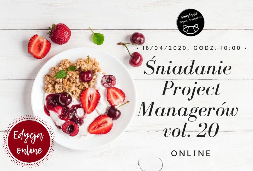 Śniadanie Project Managerów vol. 20