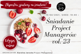 Śniadanie Project Managerów vol. 23