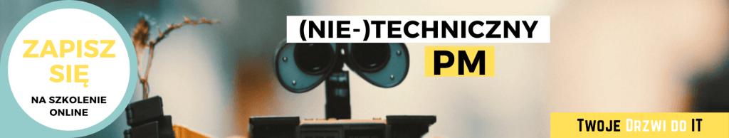 (Nie-)Techniczny PM | Twoje Drzwi do IT
