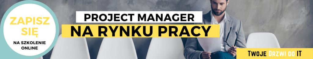 Project Manager na rynku pracy