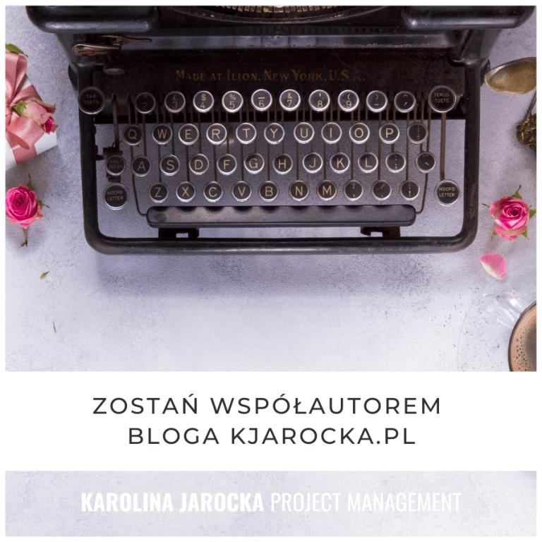 Zostań współautorem bloga kjarocka.pl